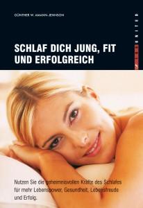 Buch: Schlaf dich jung, fit und erfolgreich
